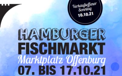 12. Hamburger Fischmarkt in Offenburg 07.-17. Oktober 2021 – Marktplatz